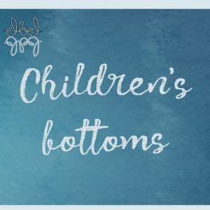 Children's bottoms